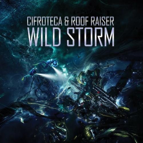 Sentimony Records - CIFROTECA & ROOF RAISER - Wild Storm