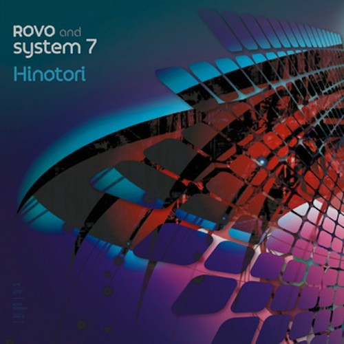 A-wave Records - ROVO & SYSTEM 7 - Hinotori