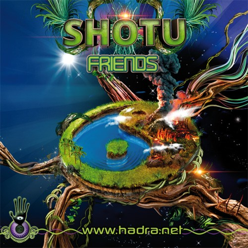 Hadra Records - SHOTU - Friends