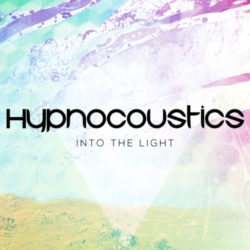 Liquid Records - HYPNOCOUSTIC - Into The Light