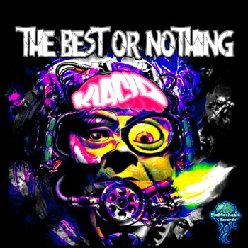 Biomechanix Records - KLACID - The best or nothing