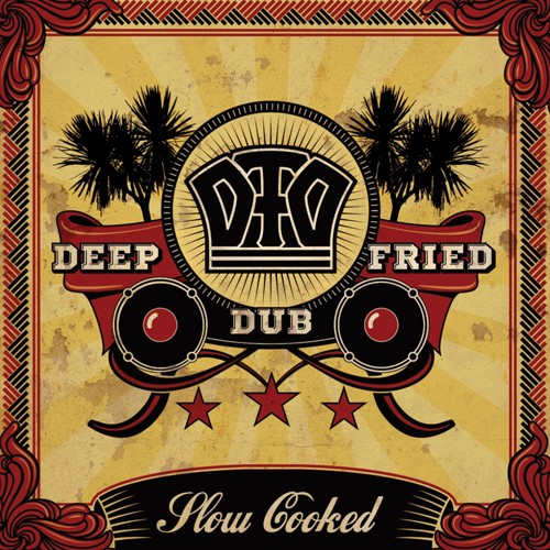 Dubmission Records - DEEP FRIED DUB - Slow Cooked
