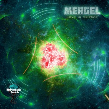 Biomechanix Records - MERGEL - Love in silence