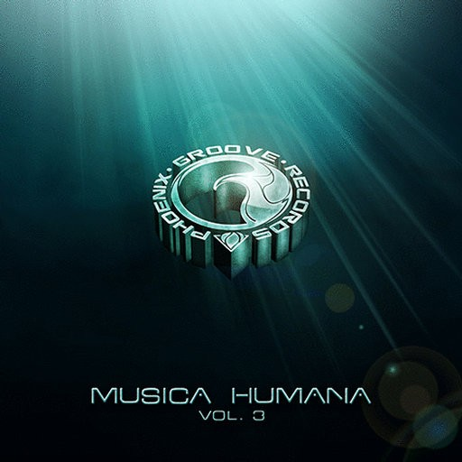 Phoenix Groove Records - .Various - Musica Humana Vol 3