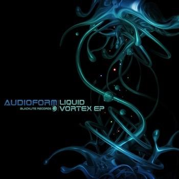 Blacklite Records - AUDIOFORM - Liquid Vortex