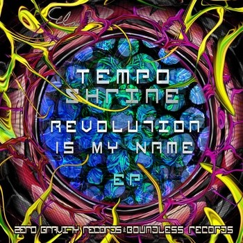 Boundless Music - TEMPO SHRINE - Revolution Is My Name