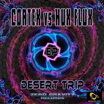 Boundless Music - CORTEX VS HUX FLUX - DeserTrip