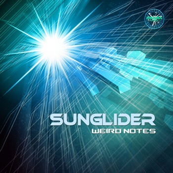 Magma Records - SUNGLIDER - Weird notes