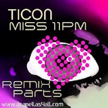 Iboga Records - TICON - Miss 11 pm remixes