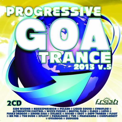 Fresh Frequencies - .Various - Progressive Goa Trance 2013 Vol 5