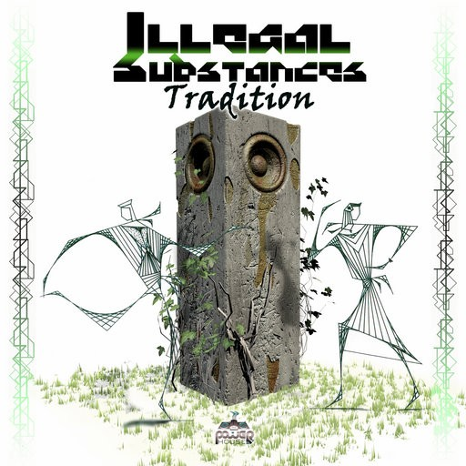 Power House - ILLEGAL SUBSTANCES - Tradition