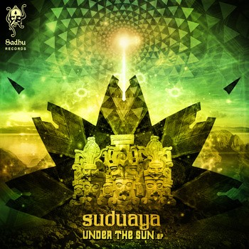 Sadhu Records - SUDUAYA - Under the sun