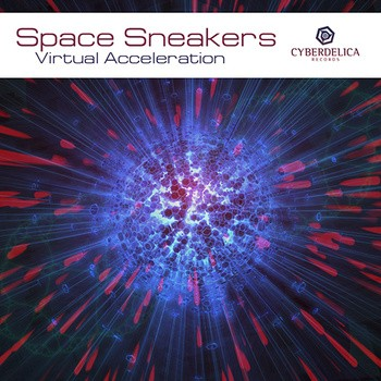 Cyberdelica Records - SPACE SNEAKERS - Virtual acceleration