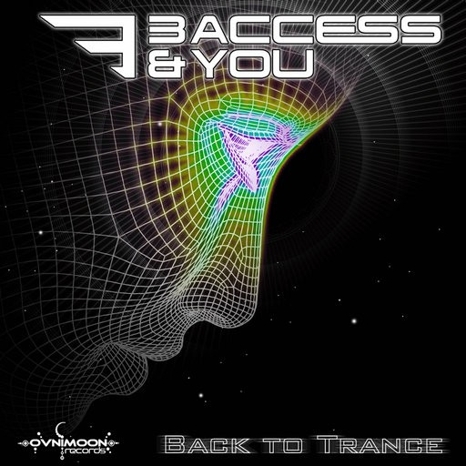 Ovnimoon Records - 3 ACCESS AND YOU - Back To Trance