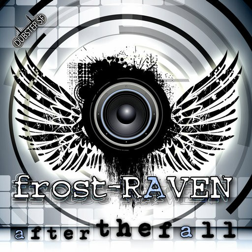 Dubstep Sf - FROST RAVEN - After The Fall
