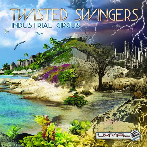 Uxmal Records - TWISTED SWINGERS - Industrial Circus