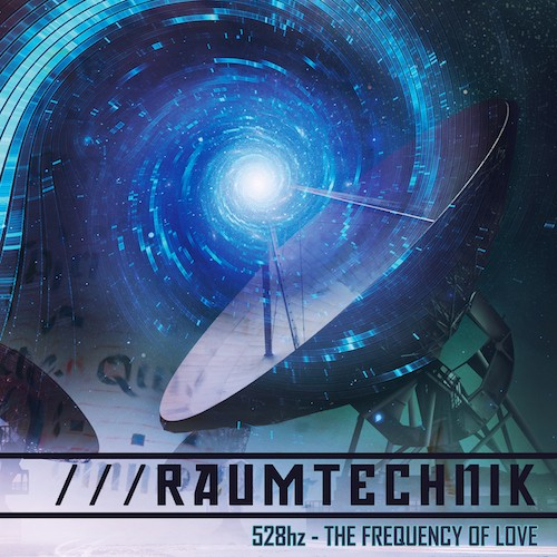 Binary Audio Machinery - RAUMTECHNIK - 528Hz Frequency Of Love