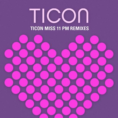 Iboga Records - TICON - Miss 11 PM (Digital EP)