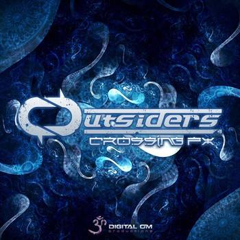Digital Om - OUTSIDERS - Crossing Fx