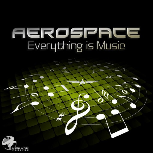 Digital Nature - AEROSPACE - Everything is Music