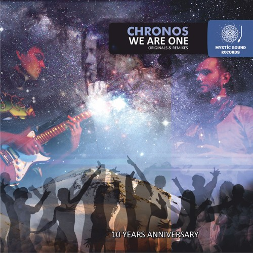 Mystic Sound Records - CHRONOS - We Are One