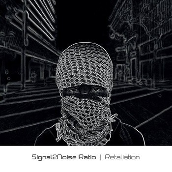 2TO6 Records - SIGNAL2NOISE RATIO - Retaliation