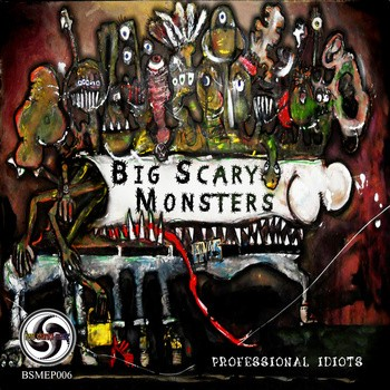 Bom Shanka Music - BIG SCARY MONSTERS - Professional Idiots