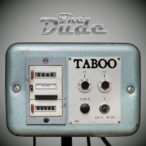 Power House - THE DUDE - Taboo