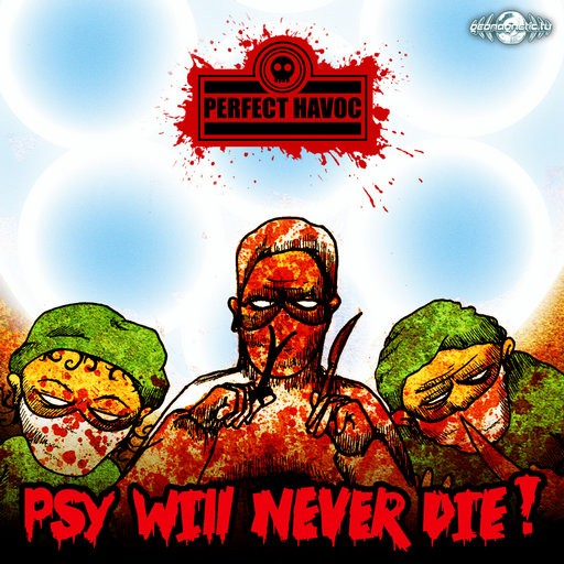 Geomagnetic.tv - PERFECT HAVOC - Psy Will Never Die !