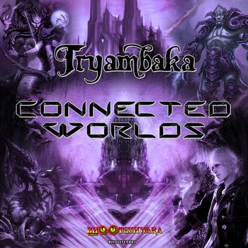 Bhooteshwara Records - TRYAMBAKA - Connected Worlds