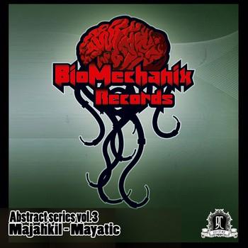 Biomechanix Records - MAJAHKIL - Mayatic