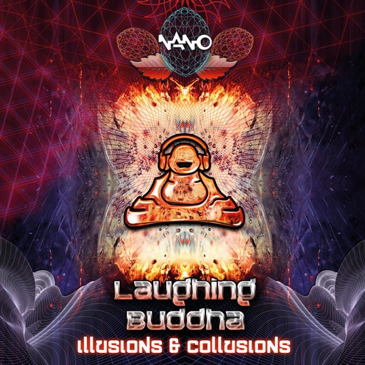 Nano Records - LAUGHING BUDDHA - Illusions and Collusions