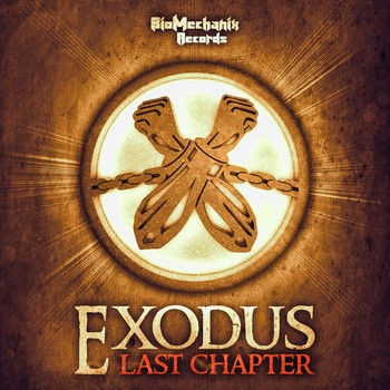 Biomechanix Records - EXODUS - Last Chapter