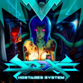 Biomechanix Records - DR3X - Hostages system