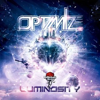Biomechanix Records - OPTIMIZE - Luminosity