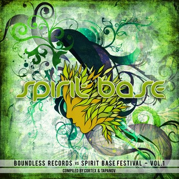 Boundless Music - .Various - Spirit Base Festival Vol. 1