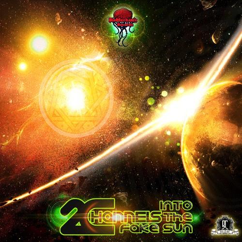 Biomechanix Records - 2CHANNELS - Into the fake Sun