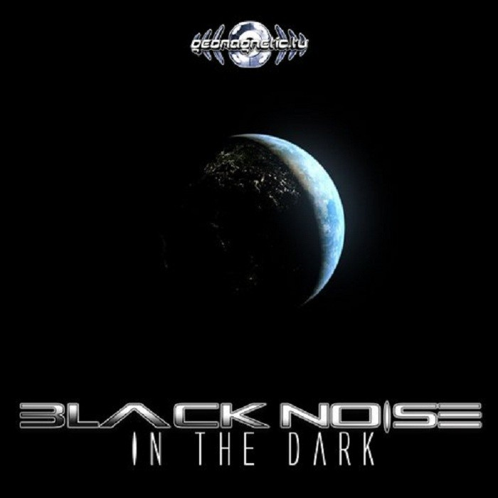 Geomagnetic.tv - BLACK NOISE - In the dark (Digital EP)