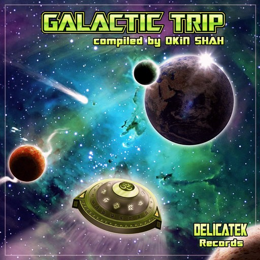 Delicatek Records - .Various - Galactic Trip