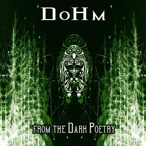 Forest Freaks - DOHM - From the dark poetry