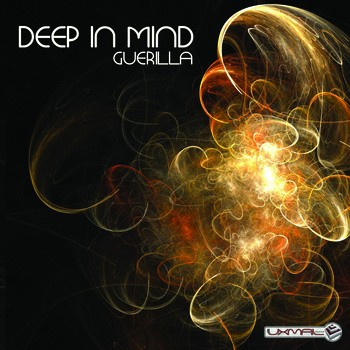 Uxmal Records - DEEP IN MIND - Guerilla