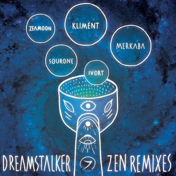 Zenon Records - DREAMSTALKER - Zen Remixes
