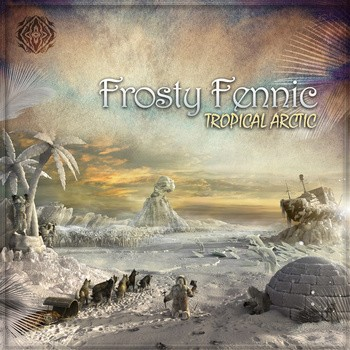 Sangoma Records - FROSTY FENNIC - Tropical Arctic