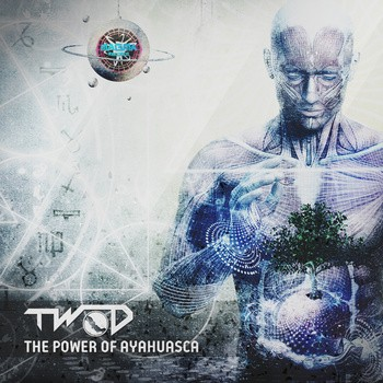Magma Records - TWO-D - The Power of Ayahuasca
