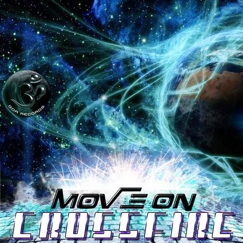 Goa Records - CROSSFIRE - Move on (Digital EP)