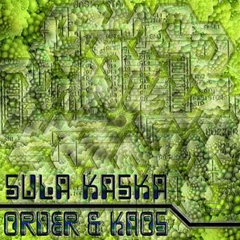 Fraktal Kaos Records - SULA KASKA - Order & Kaos