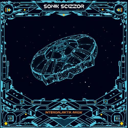 Dark Prisma Records - SONIK SCIZZOR - Intergalaktik Magik