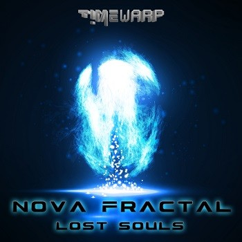 Timewarp Records - NOVA FRACTAL - Lost Souls (Digital EP)