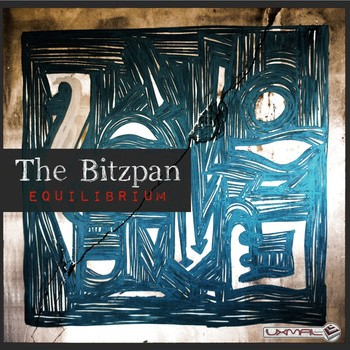 Uxmal Records - THE BITZPAN - Equilibrium