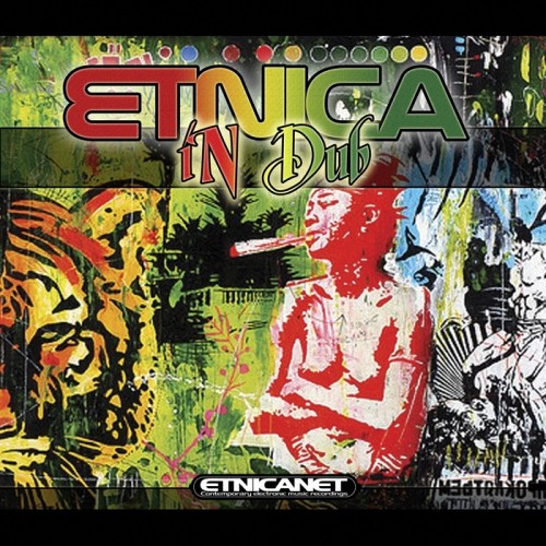 Etnica.net - ETNICA - Etnica In Dub - Compiled By Dj Max Lanfranconi